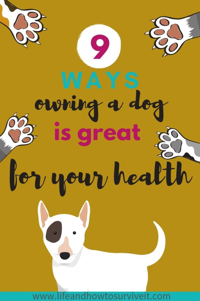 9 ways owning a dog is great for your health