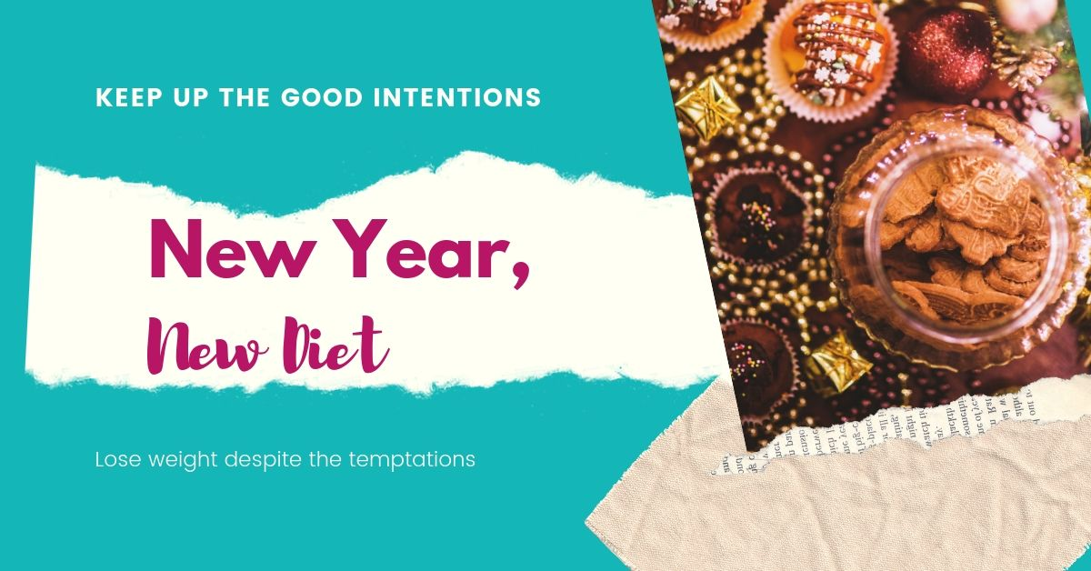 New Year, New Diet - lose weight despite the temptations