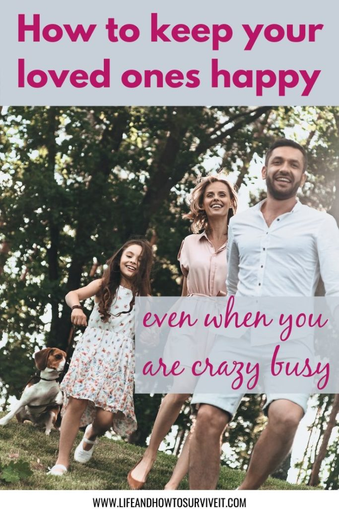 8 ways to improve your connection with loved ones when you are crazy busy