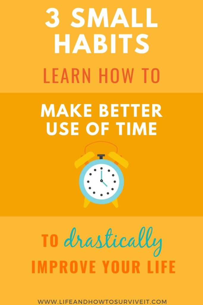 3 habits to make the most of 2020: make better use of time to drastically improve your life