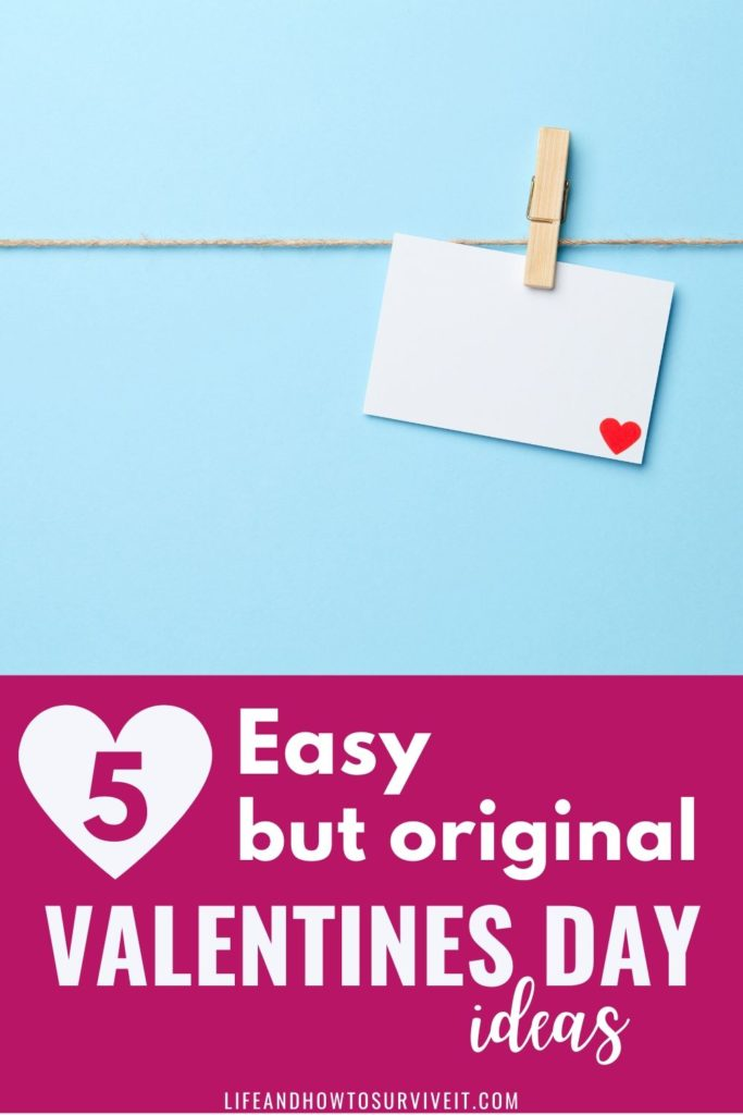 Easy but original Valentines Day ideas