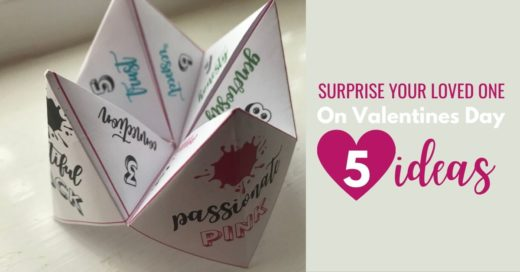 Surprise your loved one on Valentines Day - 5 ideas