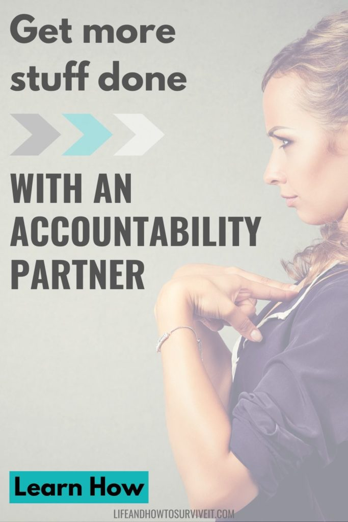 GET STUFF DONE WITH AN ACCOUNTABILITY PARTNER