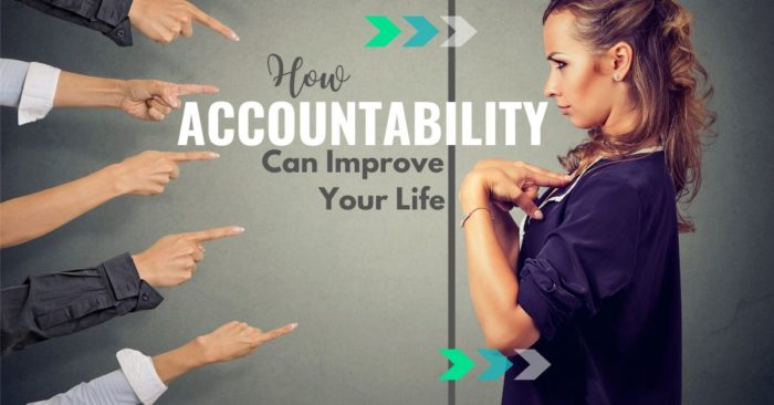 How Accountability can improve your life, text over image of fingers pointing at a girl