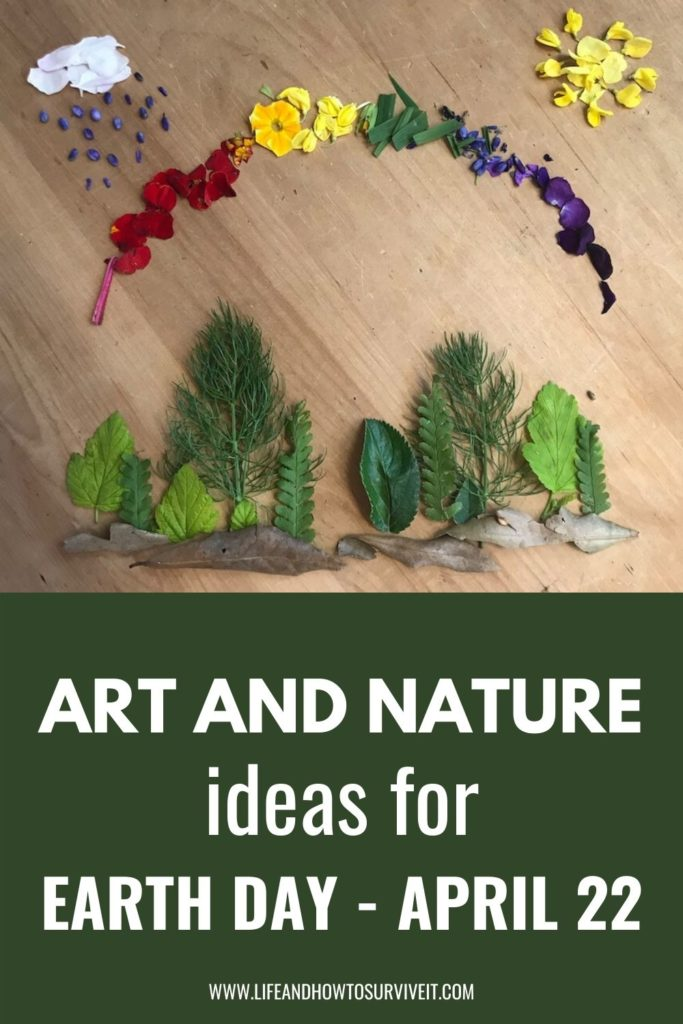 art and nature ideas for Earth Day April 22nd