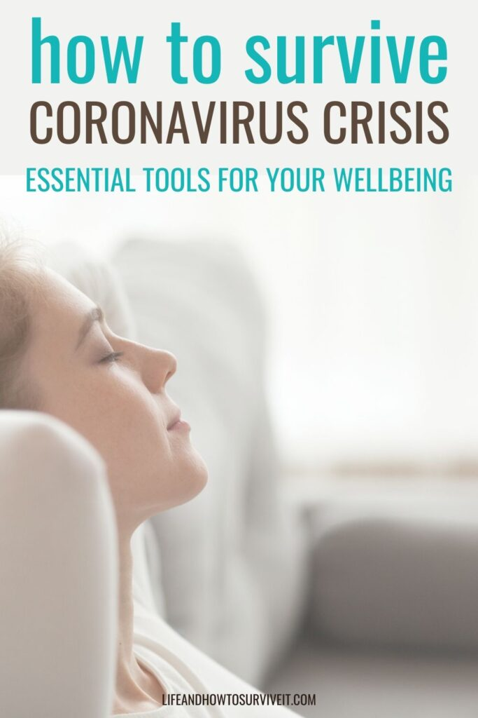 How to survive the Coronavirus Crisis - essential tools for your wellbeing