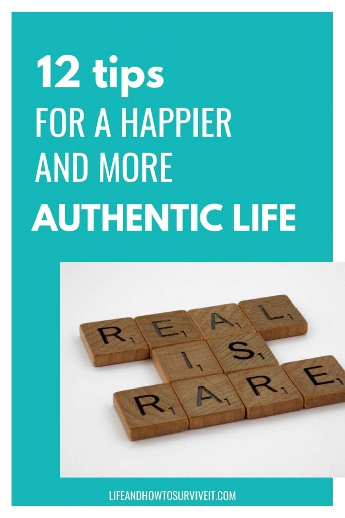 photo of scrabble letters reading 'real is rare' with text - 12 ways to live and be authentic, what you need for a happier life